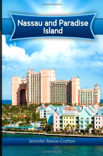 9781492326434: Nassau and Paradise Island