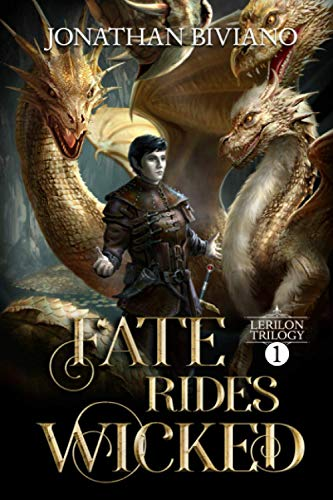 9781492326991: Fate Rides Wicked: Volume I of the Lerilon Trilogy (Volume 1)