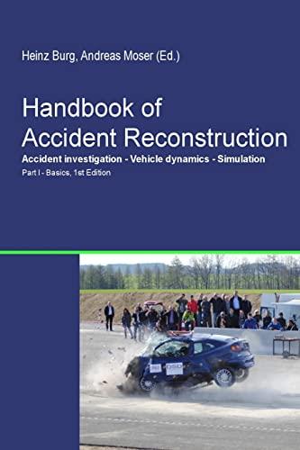 Handbook of Accident Reconstruction: Burg, H.