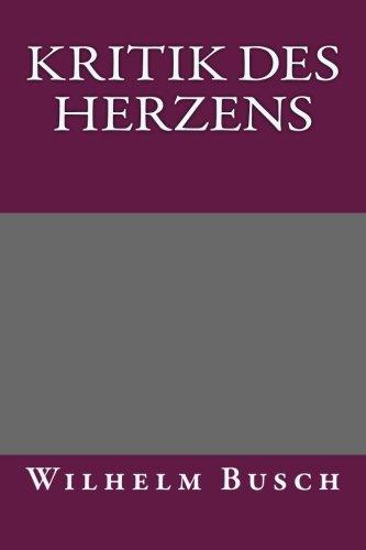 9781492329244: Kritik des Herzens