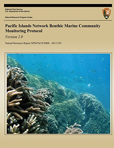 Pacific Islands Network Benthic Marine Community Monitoring: E. Brown; T.