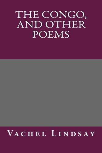 9781492330776: The Congo, and Other Poems