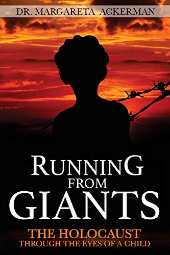 9781492330967: Running from Giants: The Holocaust Through The Eyes of a Child