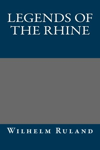 9781492331629: Legends of the Rhine