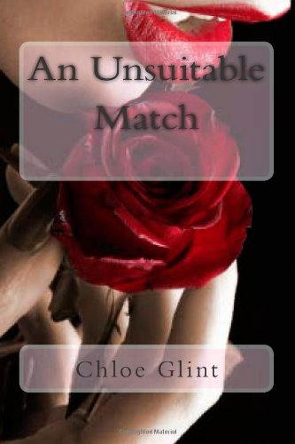 9781492332510: An Unsuitable Match (Volume 1)