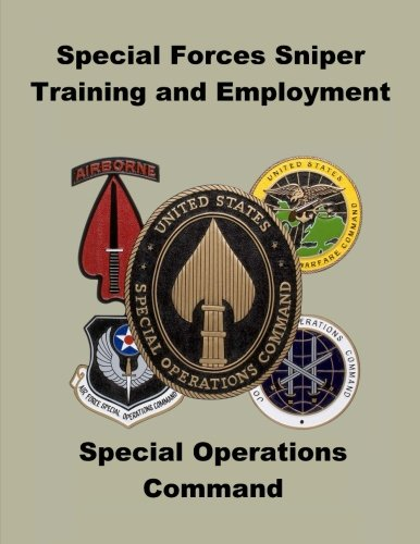 9781492333760: Special Forces Sniper Training and Employment