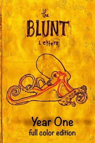 9781492334408: The Blunt Letters Fanzine: Year One- Full Color
