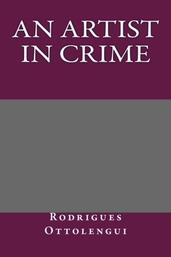 9781492337331: An Artist in Crime