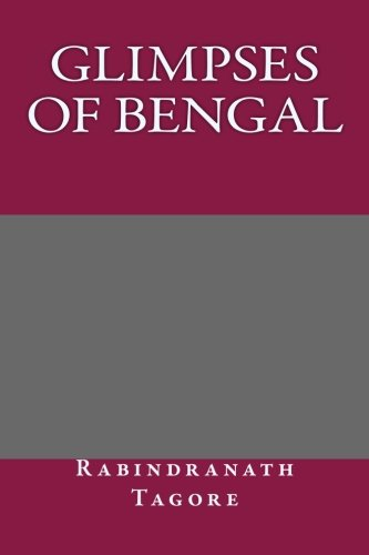9781492337973: Glimpses of Bengal