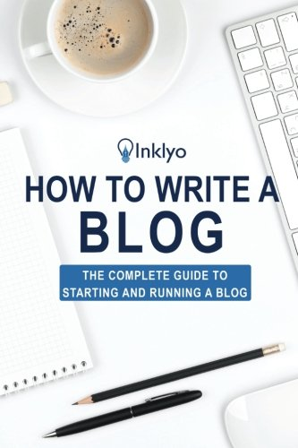 9781492338604: How to Write a Blog