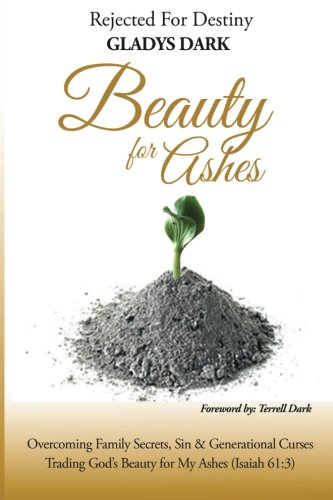 9781492338741: Rejected for Destiny BEAUTY FOR ASHES