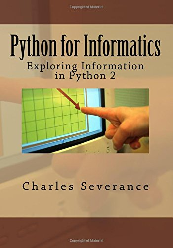 9781492339243: Python for Informatics: Exploring Information