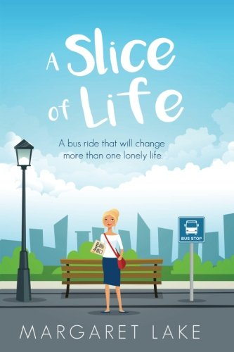 9781492339304: A Slice of Life