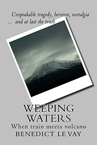 9781492339373: Weeping Waters: When Train Meets Volcano