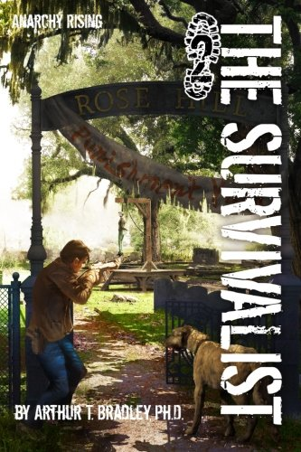 9781492340621: The Survivalist (Anarchy Rising)