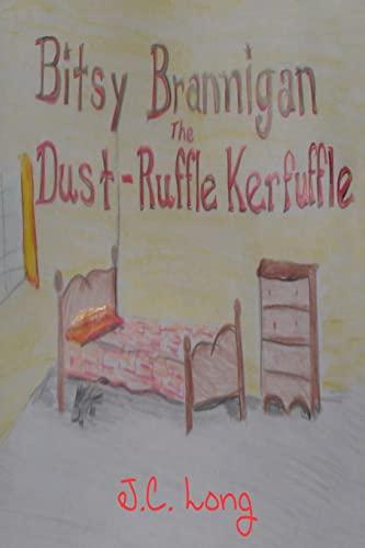 9781492342311: Bitsy Brannigan and the Dust-Ruffle Kerfuffle