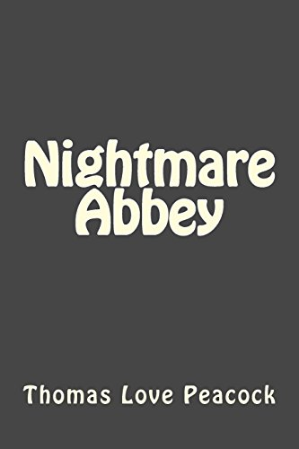 9781492342885: Nightmare Abbey