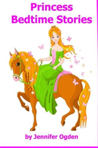 9781492343967: Princess Bedtime Stories: 9 Princess Stories for Kids