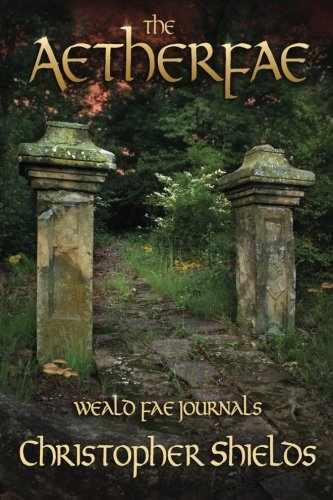 9781492344544: The Aetherfae (Weald Fae Journals)