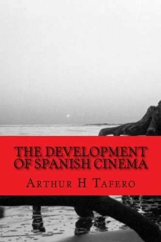 9781492344964: The Development of Spanish Cinema