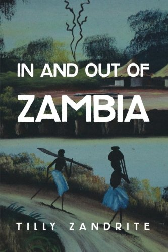 9781492345169: In and out of Zambia