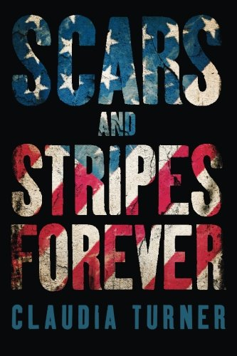 Scars and Stripes Forever: Claudia Turner