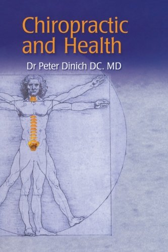 9781492347613: Chiropractic and Health
