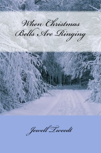 9781492348009: When Christmas Bells Are Ringing (A Back to Omaha Adventure)