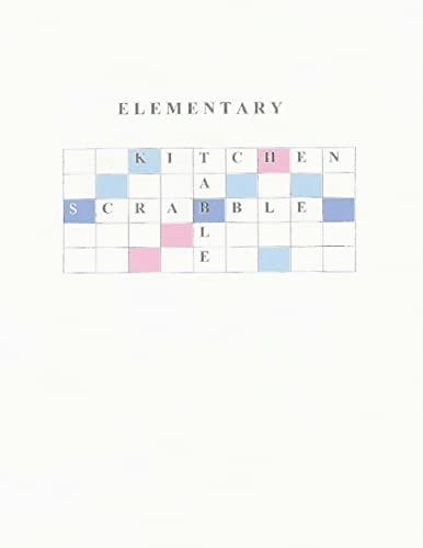 Elementary Kitchen Table Scrabble (Paperback): Bob Espy Navarro