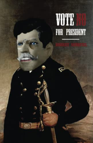 9781492353195: Vote No For President