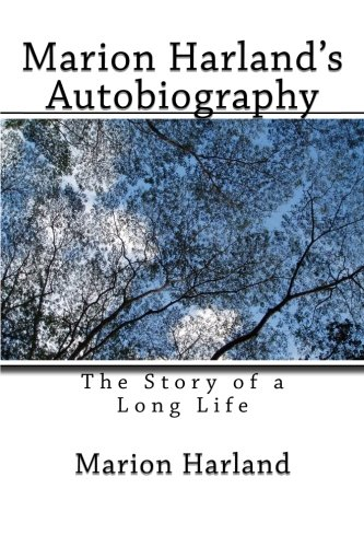 9781492353287: Marion Harland's Autobiography: The Story of a Long Life