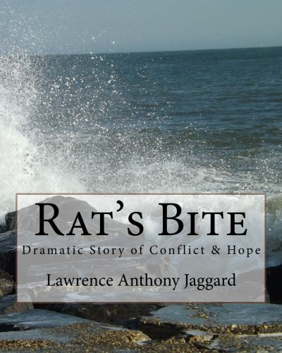 9781492354895: Rat's Bite: A Dramatic Story of Conflict & Hope