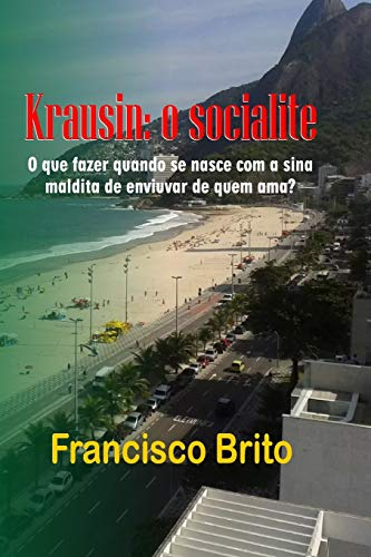 Krausin, O Socialite: Krausin (Paperback): Mrs Francisco De