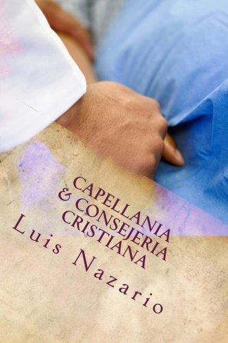 9781492355571: Capellania & Consejeria Cristiana (Spanish Edition)