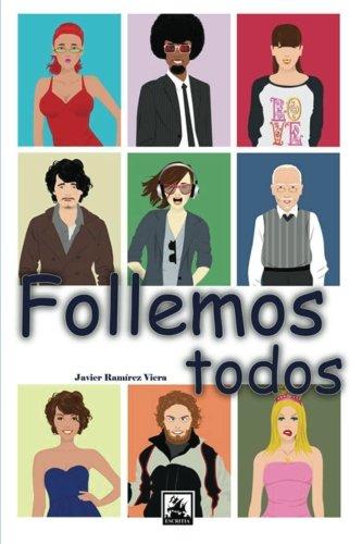 9781492355670: Follemos todos (Spanish Edition)