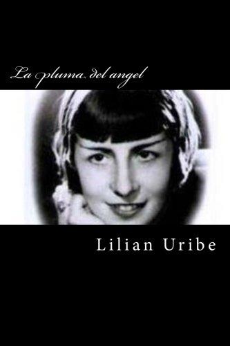 9781492356233: La pluma del angel: Maria Luisa Bombal