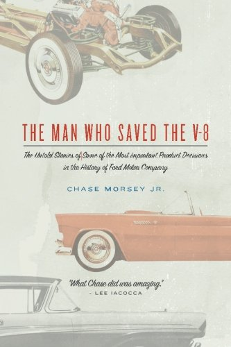 The Man Who Saved the V-8: The
