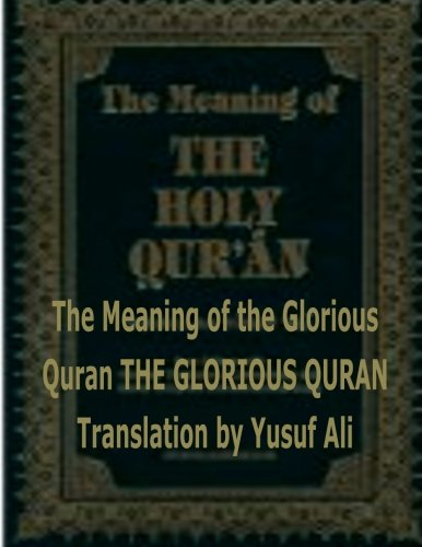 9781492361138: The Meaning of the Holy Quran