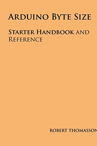 9781492361428: Arduino Byte Size: Starter Handbook and Reference