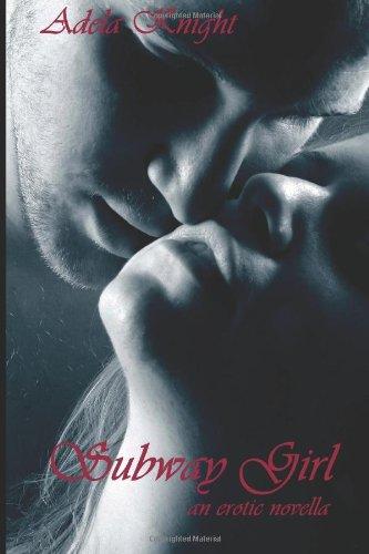 9781492362524: Subway Girl: an erotic novella