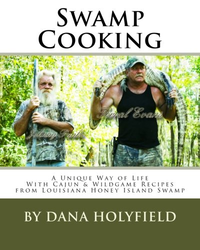 9781492362876: Swamp Cooking: A Photo Journal Cookbook (Volume 1)