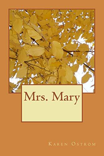 9781492368007: Mrs. Mary