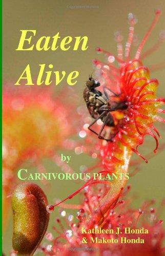 9781492368359: Eaten Alive by Carnivorous Plants