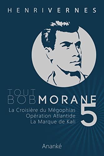 9781492369707: Tout Bob Morane/5