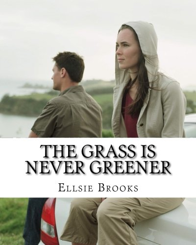 9781492369776: The Grass is Never Greener