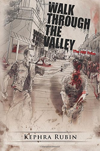 9781492370048: Walk Through the Valley: The Hill Tribe