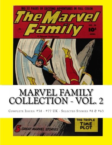 9781492370543: Marvel Family Collection - Vol. 2: Complete Issues: #58 - #77 UK - Selected Stories from #8 & #63