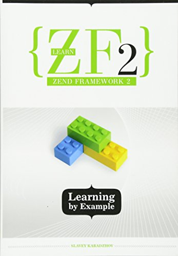 9781492372219: Learn ZF2: Learning By Example