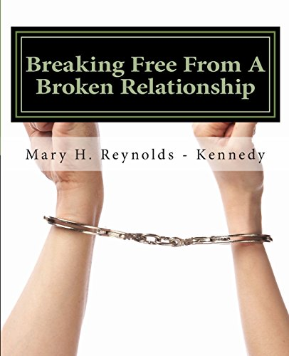 9781492373353: Breaking Free From A Broken Relationship: God's Way
