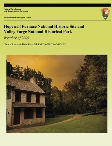 9781492375517: Hopewell Furnace National Historic Site and Valley Forge National Historical Park Weather of 2009